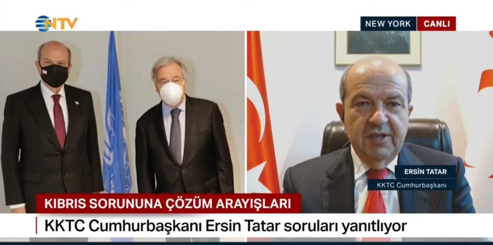 """Cumhurbaşkanı Tatar, NTV'ye demeç verdi: """"Pozisyonumuzdan bir adım geri atmayacağız"""""""